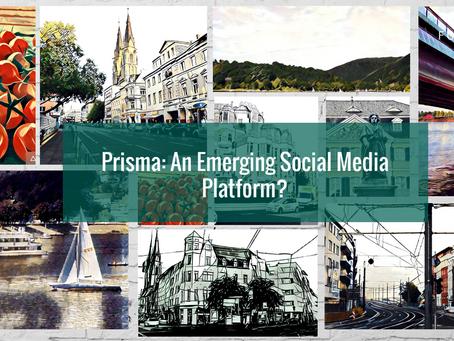 Prisma: An Emerging Social Media Platform?
