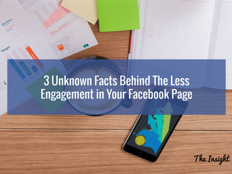3 Unknown Facts Behind The Less Engagement in Your Facebook Page