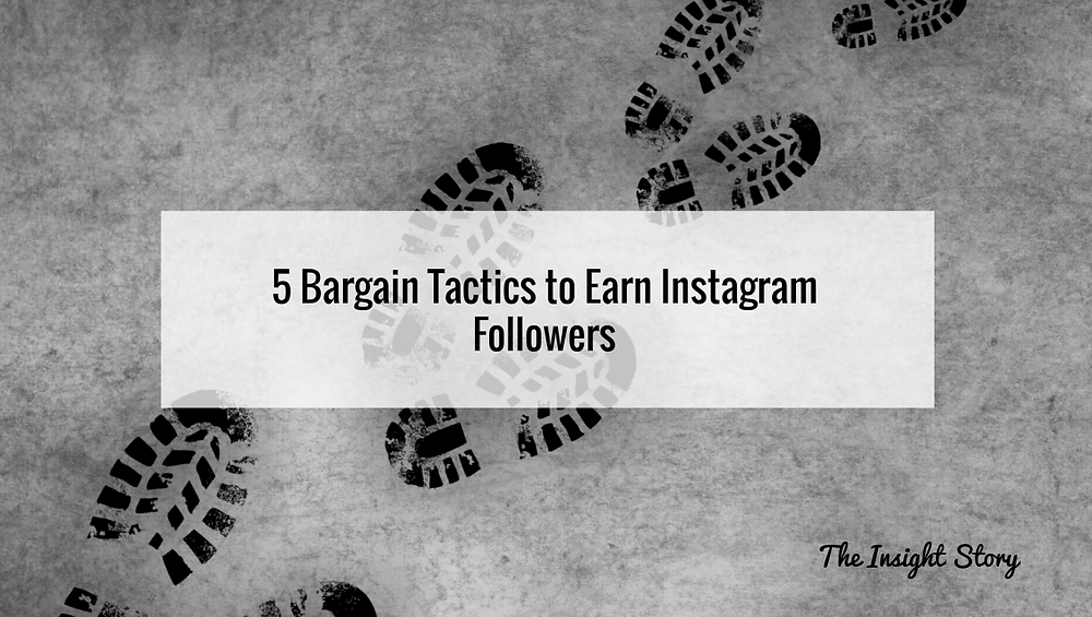 5 Bargain Tactics to Earn Instagram Followers