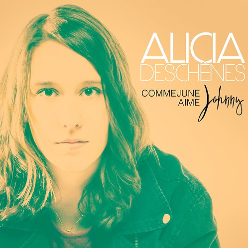ALICIA DESCHENES - Comme June aime Johnny