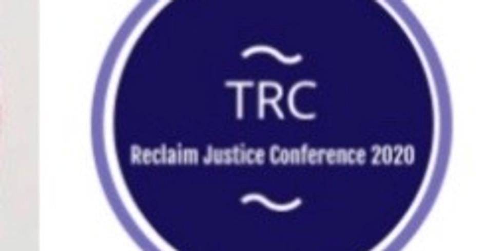 Reclaim Justice: A Restorative Justice Conference (Panelist)
