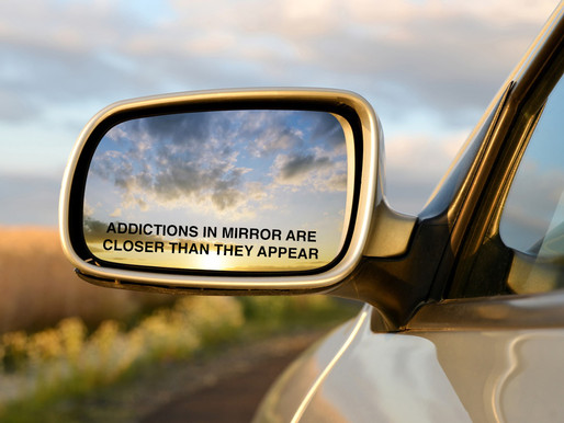 Addictions In Mirror Are Closer Than They Appear
