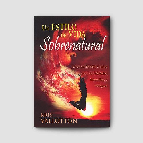 Un Estilo de Vida Sobrenatural