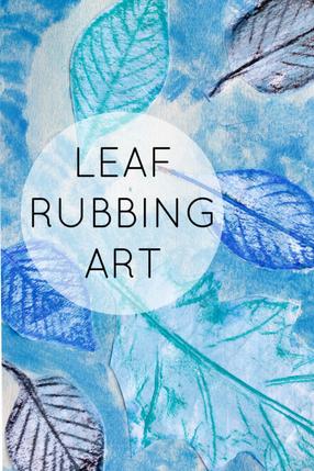 LEAF RUBBING ART
