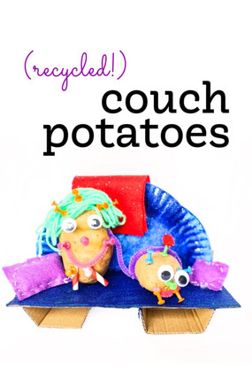 (RECYCLED!) COUCH POTATOES