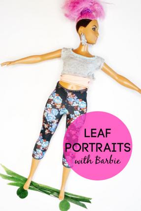 LEAF PORTRAITS WITH BARBIE