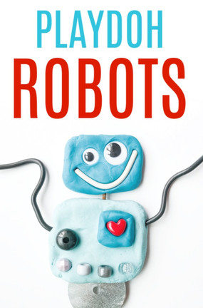 PLAYDOH ROBOTS