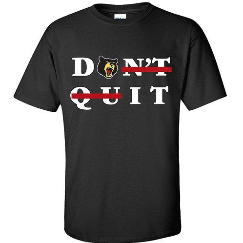 Don't Quit/Do it T black