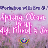 Spring Clean YOur Body, Mind & Soul.png