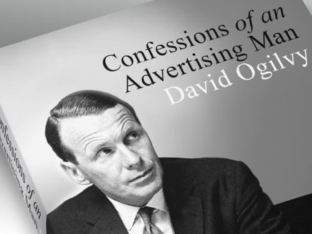 10 Golden Rules of Advertising That I learned From the 'Father of Advertising' - David Ogilvy.
