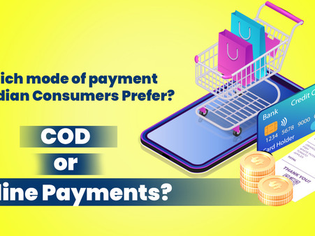 Which mode of payment do Indian Consumers Prefer? COD or Online Payments? : E-commerce Survey 2020