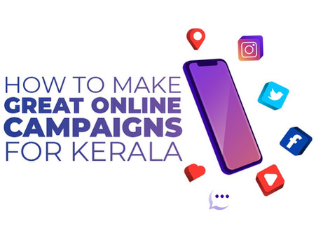 Digital Marketing Scenario For Running Online Campaigns in Kerala - An Overview in 2020