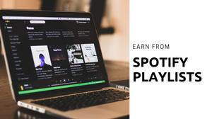 Earn from spotify playlist