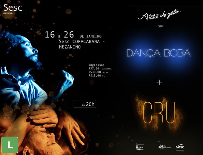 """Temporada carioca de """"Dança Boba + CRU"""""""