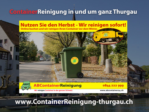 ContainerReinigung Thurgau - Wir reinigen Ihren Container vor dem Winter - jetzt online Buchen