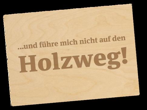 Holzpostkarte «Holzweg»