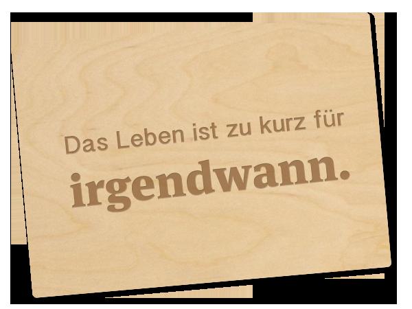 Holzpostkarte «Irgendwann»