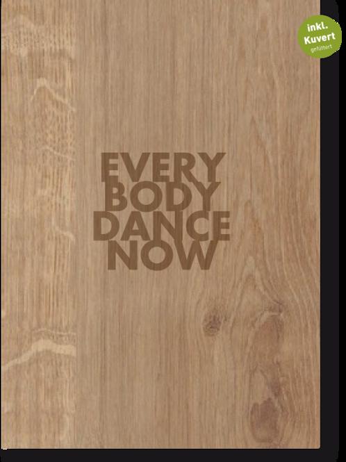 EVERYBODY DANCE NOW FALTKARTE