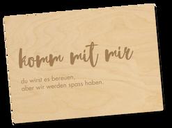 Holzpostkarte «komm mit mir»