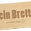 Thumbnail: EIN BRETT