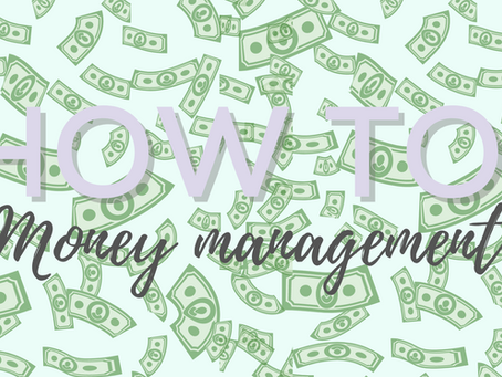 How to: money management