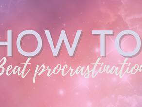 How to: beat procrastination