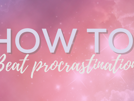 How to: beat procrastination
