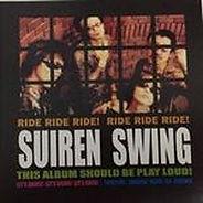 SUIREN SWING 1. バタフライ 2. ロクデナシシャッフル 3. 蛍 4. 千鳥足のチークダンス 5. コンビニエンスストア ナイト 6. Singer Song Rider