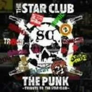 THE PUNK~TRIBUTE TO THE STAR CLUB Compilation 1. HELLO NEW PUNKS/秋茜 2. GO AHEAD/THE BEAT GO'S 3. 消えたパンク・ロック?/★AMAGIN★ 4. YOUNG ASSASSIN/VIBRATE TWO FINGERS 5. 10代の挑戦/SUIREN 6. RED ZONE/ASSAULT RAID 7. WILL POWER/THE COMIN' 8. NEW GATE/THE SLAVEMASTER CONNECTION 9. 冒険者/THE TRiCOLOUR 10. ILLEGAL DIAL696/刹那主義 11. GIG1984/TRASH 12. PEP PEP PEP/ゲンドウ ミサイル 13. BLACKGUARD ANGEL/アイロニック 14. RED BOW/GUSUS