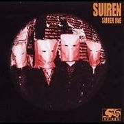 SUIREN ONE(2003/08/1) 1. 501 2. PARTY IS OVER 3. LOVE BEER 4. MONKEY SHAKE(LIVE)