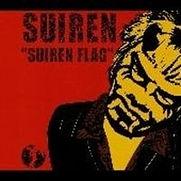 SUIREN FLAG (2001/1/24) 1. FLAY THE FLAG 2. FISH MAN 3. RAINY RAINY