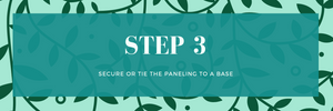 Step 3 secure your greenery panels to your backdrop