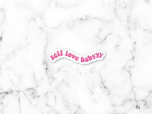 Self Love Baby Sticker