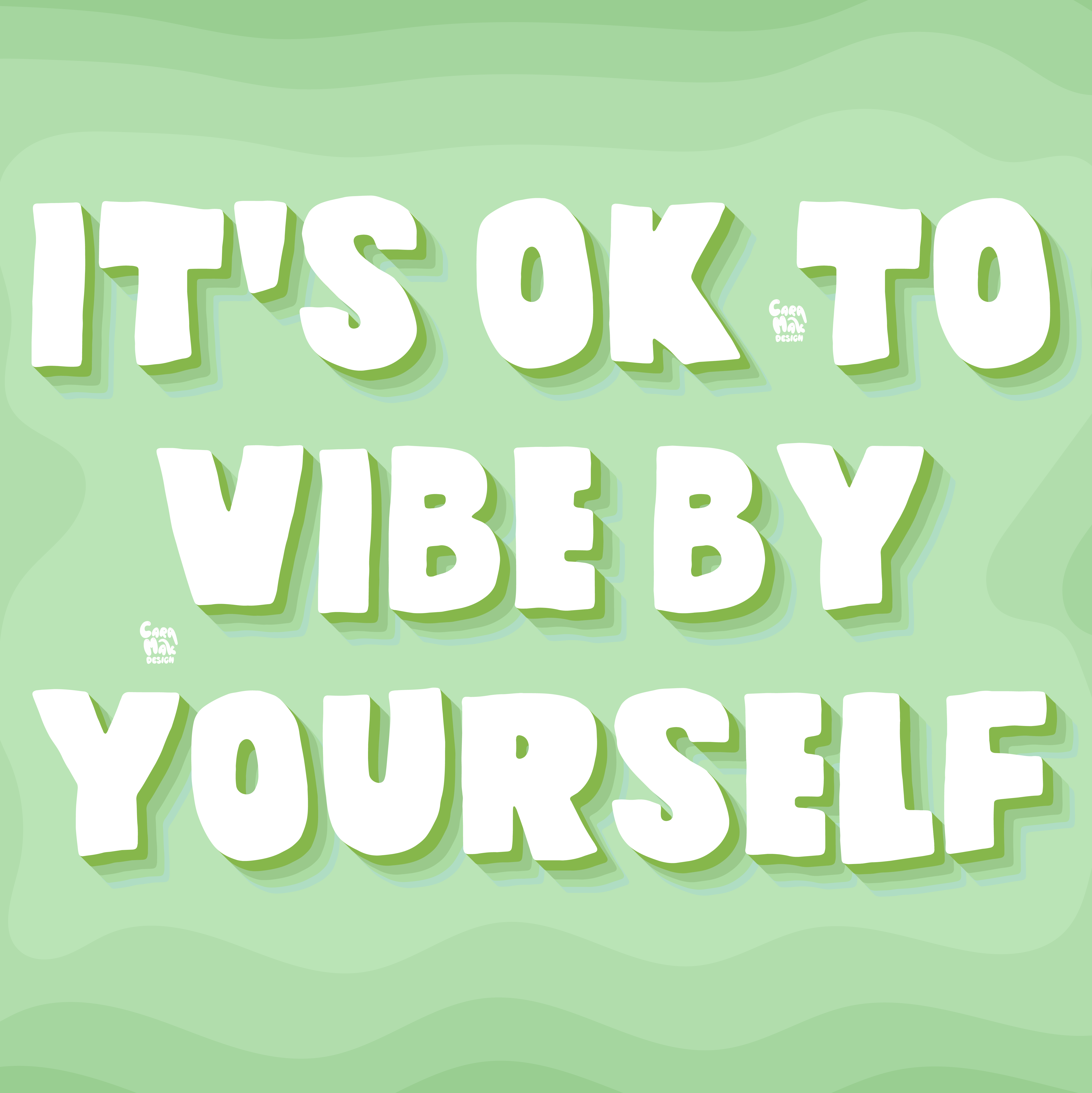Vibe by Yourself