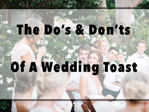 The Dos and Don't Of A Wedding Toast
