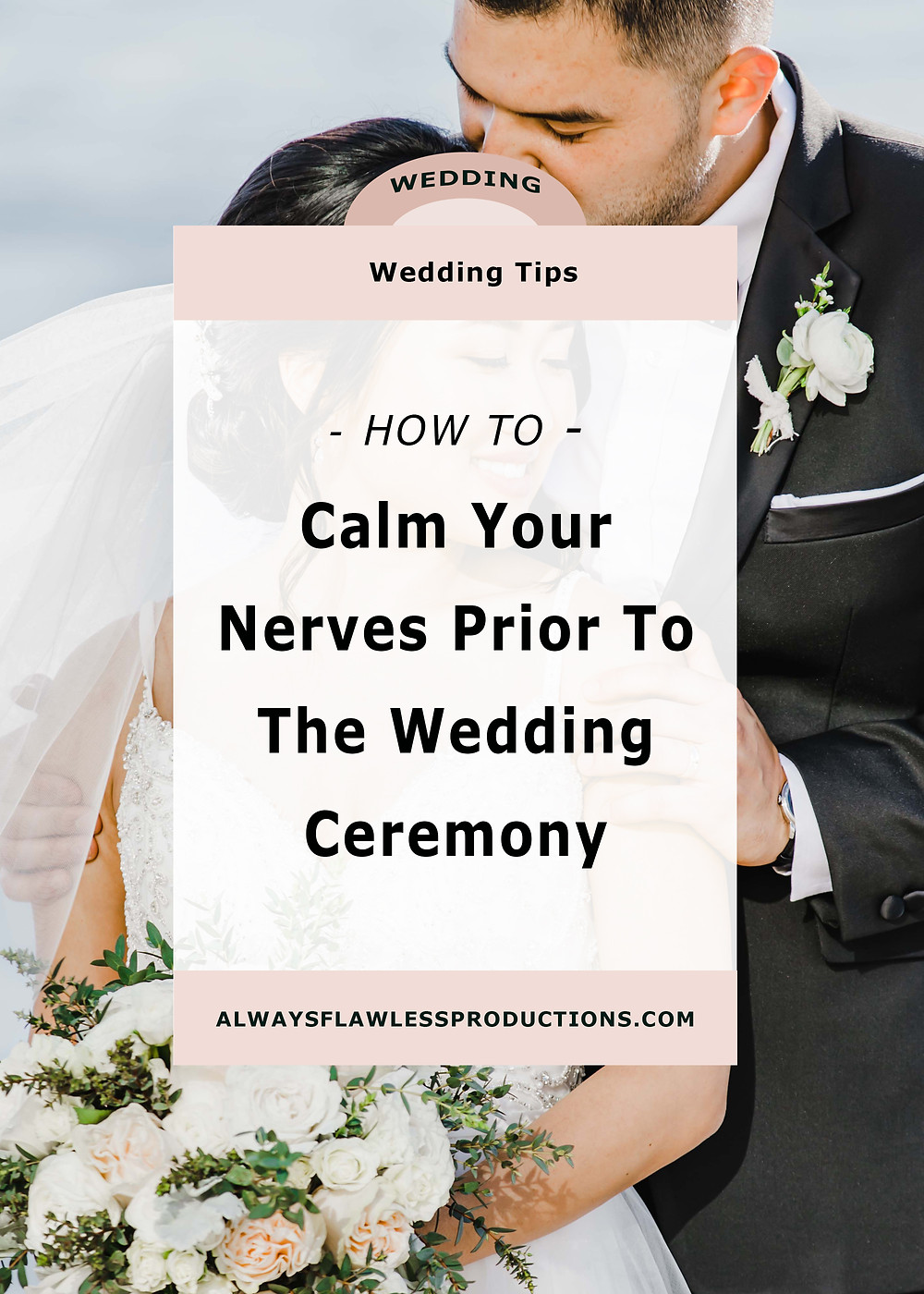 How to calm your nerves before a wedding ceremony