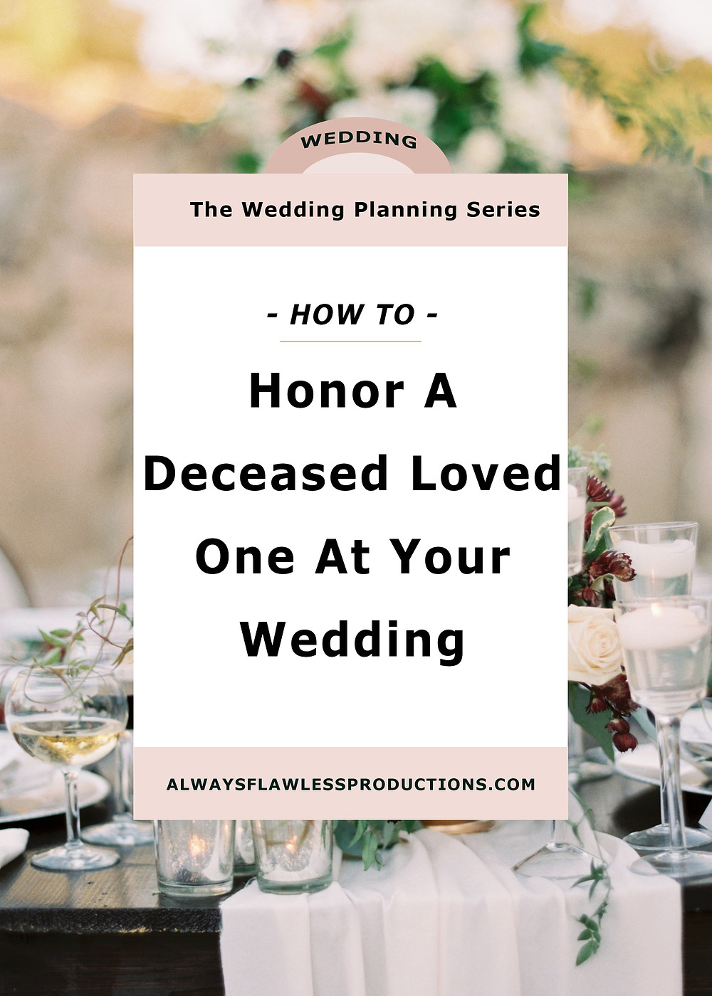 honor a deceased loved one at your wedding