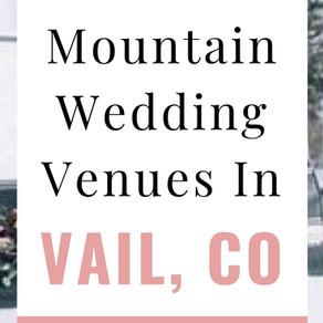 Best Vail, Colorado Wedding Venues