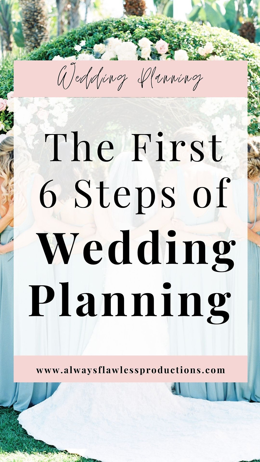 The First Steps Of Wedding Planning