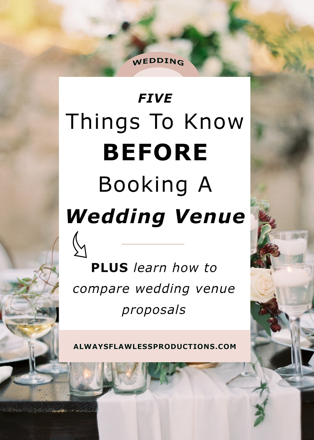 Affordable Wedding Venues: 5 Things To Know Before Booking A Wedding Venue