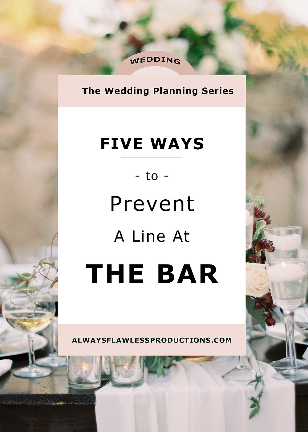 how to prevent a wedding bar line