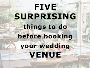 Wedding Venues: 5 Surprising Things To Do Before Booking The Perfect Venue