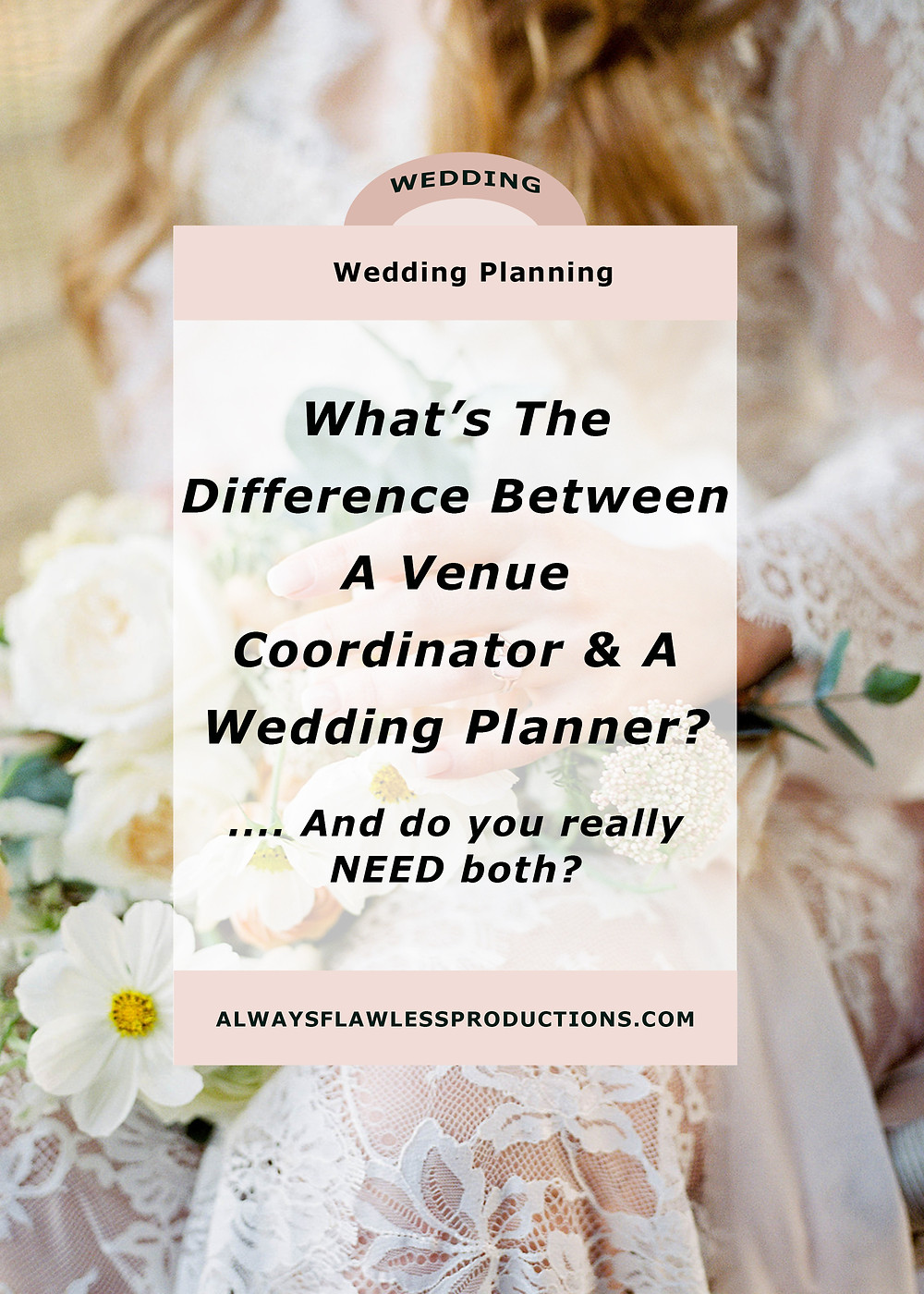 Venue Coordinator vs Wedding Planner