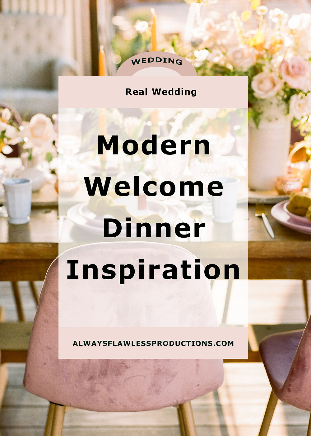 Modern Wedding Welcome Rehearsal Dinner