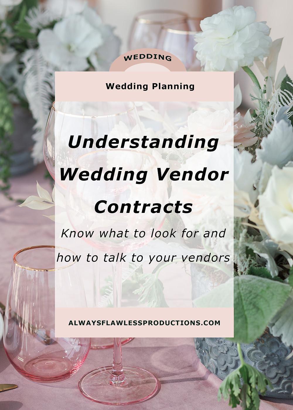 Understanding Wedding Vendor Contracts
