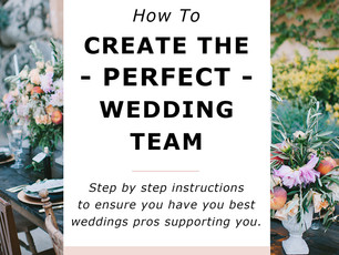 How To Create Your Perfect Wedding Vendor Team In San Diego, CA