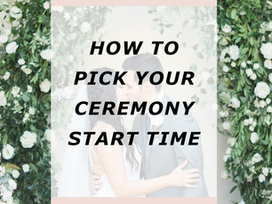 What Time Should You Start Your Ceremony?