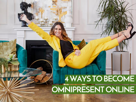 4 Ways To Become Omnipresent Online