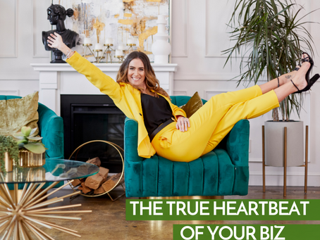 The True Heartbeat Of Your Biz