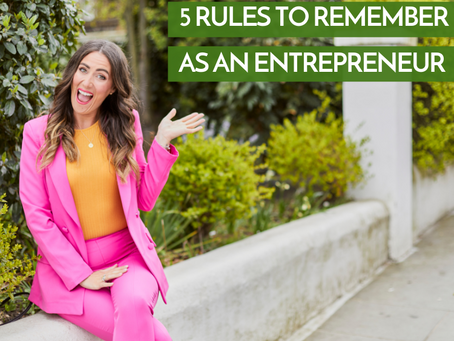 5 Rules To Remember As An Entrepreneur